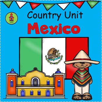 MEXICO Country Study Unit