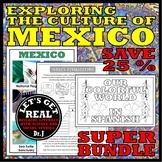 MEXICO: Exploring the Culture of Mexico Super Bundle