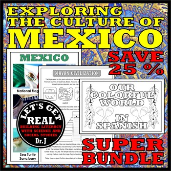 MEXICO: Exploring the Culture of Mexico Super Bundle