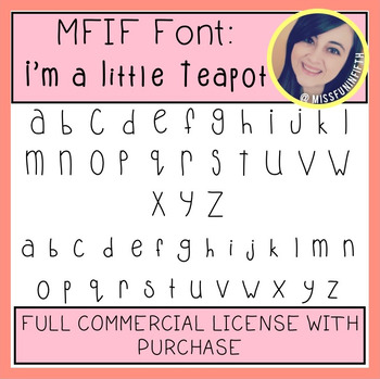 MFIF Fonts: I'm a Little Teapot (FULL Commercial Licence)