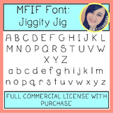 MFIF Fonts: Jiggity Jig (FULL Commercial License)