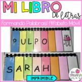 MI LIBRO DE LETRAS/ FORMANDO PALABRAS