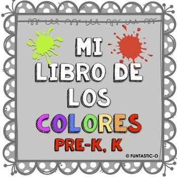 MI LIBRO DE LOS COLORE PRE-K, K