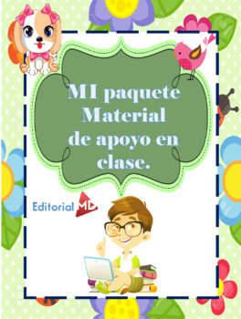 MI PAQUETE - MATERIAL DE APOYO EN CLASE.