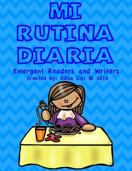MI RUTINA - MY ROUTINE IN SPANISH