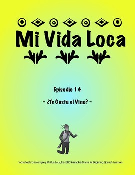 MI Vida Loca Episode 14 Study Guide