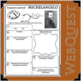 MICHELANGELO Artist WebQuest Scientist Research Project Biography
