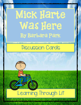 MICK HARTE WAS HERE by Barbara Park * Comprehension & Text Evidence