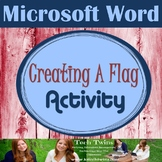 MICROSOFT WORD - Creating A Flag Assignment