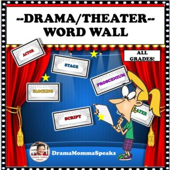 MIDDLE GRADES AND HIGH SCHOOL DRAMA TERMS:  WORD WALL WITH 198 POSTERS