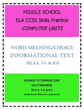 MIDDLE SCHOOL CCSS RI 6.4 7.4 8.4 WORD MEANING/CHOICE- COMPUTER UNIT