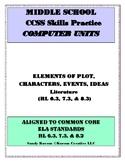 MIDDLE SCHOOL CCSS RL 6.3 7.3 8.3 ELEMENTS OF PLOT - COMPU