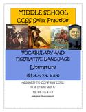 MIDDLE SCHOOL CCSS RL 6.4, 7.4, 8.4 VOCABULARY & FIGURATIV