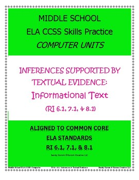 MIDDLE SCHOOL CCSS RI 6.1, 7.1, and 8.1: COMPUTER UNITS INFORMATIONAL TEXT