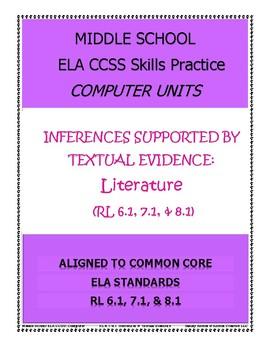 MIDDLE SCHOOL CCSS SKILLS PRACTICE: LITERATURE RL 6.2, 7.2, 8.2 COMPUTER UNITS