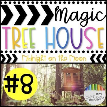 MIDNIGHT ON THE MOON: Magic Tree House #8 Book Companion