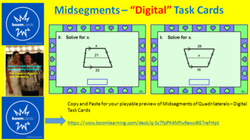 "MIDSEGMENTS OF QUADRILATERALS:  ""DIGITAL"" BOOM CARDS (36 TASK CARDS)"