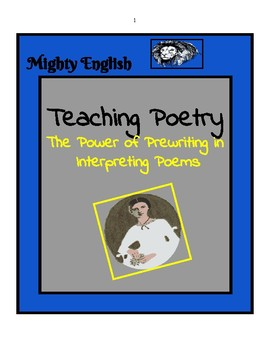 Mighty English: The Power of Prewriting to Interpret Poetry