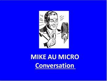 MIKE AU MICRO  CONVERSATION Le CInéma
