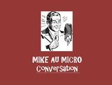 MIKE AU MICRO  CONVERSATION Le Restaurant