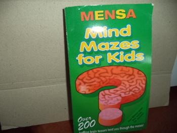 MIND MAZES FOR KIDS   ISBN0-439-10843-8