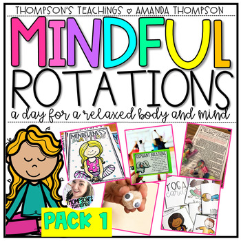 MINDFUL ROTATION THEME DAY- FULL LESSON PLANS, ACTIVITIES, and MORE
