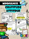 MINDFULNESS - Gratitude Journal ( daily and/or monthly) growth mindset practice
