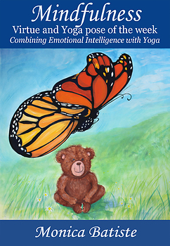 MINDFULNESS Virtue and Yoga pose of the week. Yoga with Emotional Intelligence
