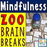 MINDFULNESS ZOO: Inattention Brain Break Task Cards