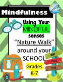 MINDFULNESS - nature walk -back to school or earth day activity