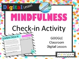 MINDFULNESS summer check-in on GOOGLE CLASSROOM lesson activity