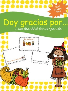MINI BOOK - Doy gracias por...I am Thankful for in Spanish!