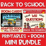 MINI BUNDLE Adapted Book Back to School WH Question BOOM Cards™️ + Printable