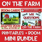 MINI BUNDLE Adapted Book On the Farm WH Question BOOM Cards™️ + Printable Fall