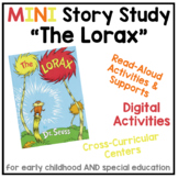 """MINI Story Study - """"The Lorax"""" - Digital Thematic Unit for ECE and SPED"""