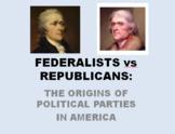 MINI-UNIT: THE ORIGIN OF POLITICAL PARTIES