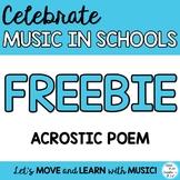 FREEBIE: Music Class MIOSM Acrostic Poem Writing and Music