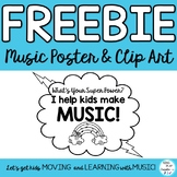 """FREEBIE: Music Education Graphic, Clip Art  """"WHAT'S YOUR SUPER POWER?"""""""