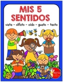 MIS 5 SENTIDOS -  MY 5 SENSES WORKBOOK SPANISH Version