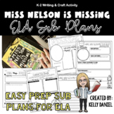 Miss Nelson Is Missing! ELA Substitute Reading Plans