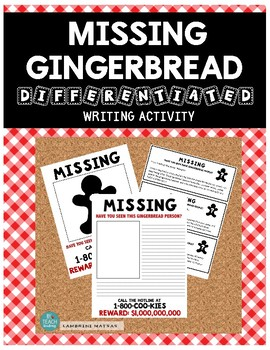 MISSING GINGERBREAD DIFFERENTIATED WRITING ACTIVITY *A great Bulletin Board*