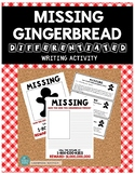 MISSING GINGERBREAD DIFFERENTIATED WRITING ACTIVITY *A gre