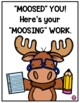 We Moosed You While You Were Out Moose Theme Freebie