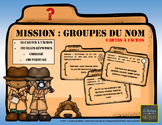 MISSION : GROUPES DU NOM (cartes à tâches) [FRENCH]