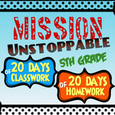 MISSION: UNSTOPPABLE!  5th Grade FSA Prep Packet, 200 questions!