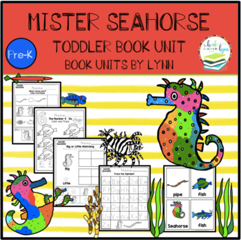 MISTER SEAHORSE TODDLER BOOK UNIT