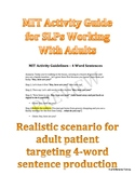 MIT Therapy Guide For SLPs (4-word Sentence Production)