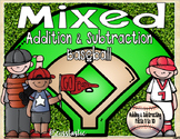 MIXED Addition & Subtraction Baseball