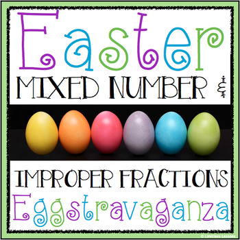 MIXED NUMBER AND IMPROPER FRACTIONS EASTER MATCHING ACTIVITY