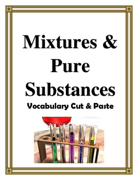 MIXTURES AND PURE SUBSTANCES VOCABULARY CUT AND PASTE